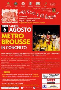 Leggi tutto: Metro Brousse in Concerto - 6 agosto