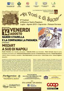 Leggi tutto: 14 Agosto - Mozart a Sud di Napoli, con Nando Citarella